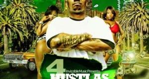 Mister CR (Los Angeles, CA) - 4 Hustlas Only (FULL ALBUM)