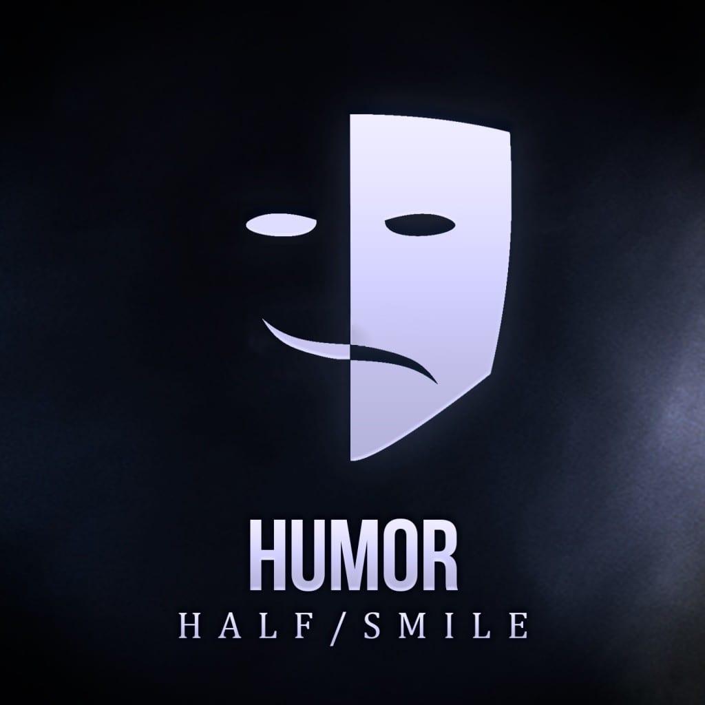 Humor Half Smile