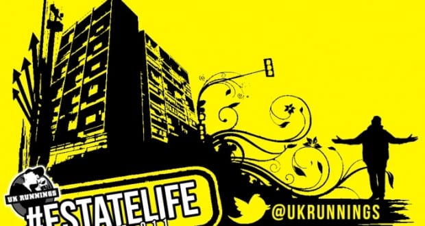 UK Runnings presents: #EstateLife – Volume 011