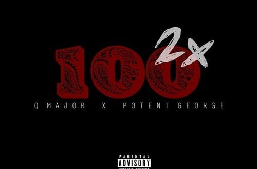 Q Major Ft Potent George -100x2