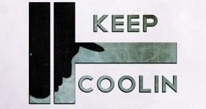 Keep Coolin'