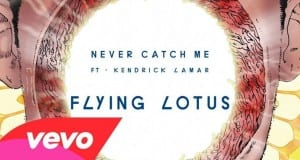 listen-flying-lotus-never-catch-1024x576