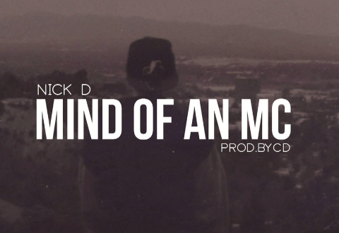 nick d - mind of an mc