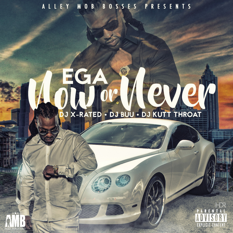 Ega - Now Or Never (Mixtape)