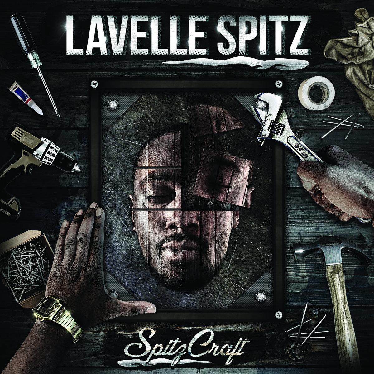 """Lavelle Spitz – """"SpitzCraft"""" LP (Album Review)"""