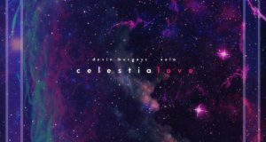 Xela x Devin Burgess - celestialove EP
