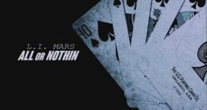 "L.I. Mars – ""All or Nothin"" (Mixtape Review)"
