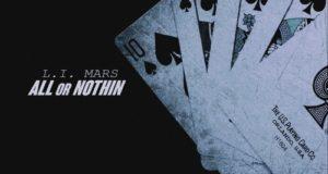 L.I. Mars - All Or Nothin (Mixtape)