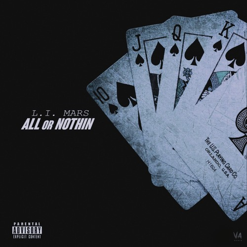 L.I. Mars - All Or Nothin (Mixtape)