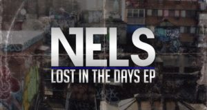 "Nels – ""Lost In The Days"" EP (Album Review)"