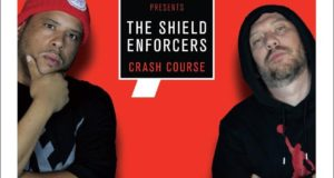 The Shield Enforcers - Crash Course (Album)