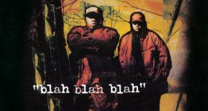 "Blahzay Blahzay Teams Up With Italian Indie Label Tuff Kong Records For Reissue ""Blah Blah Blah"" LP"