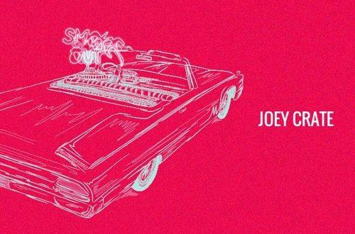 Joey Crate - Smoke Out