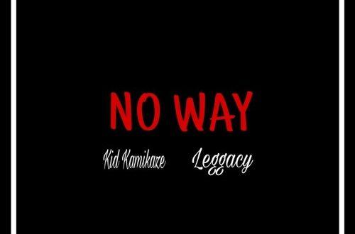 Kid Kamikaze - No Way Ft. Leggacy (Prod. By SauceK)