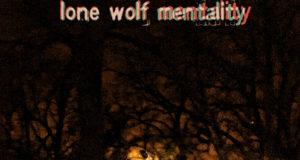 Soulmaster D.D.C. - Lone Wolf Mentality (LWM) (Mixtape)