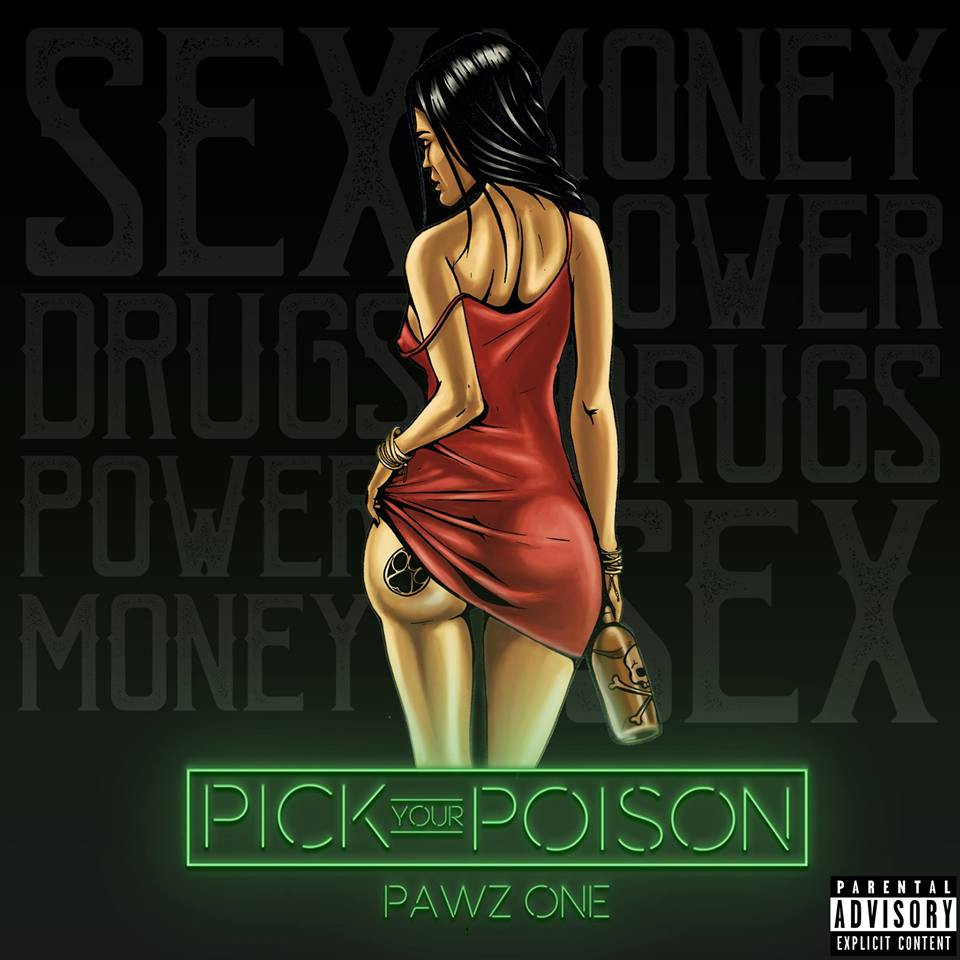 Pawz One -Pick Your Poison (Album)