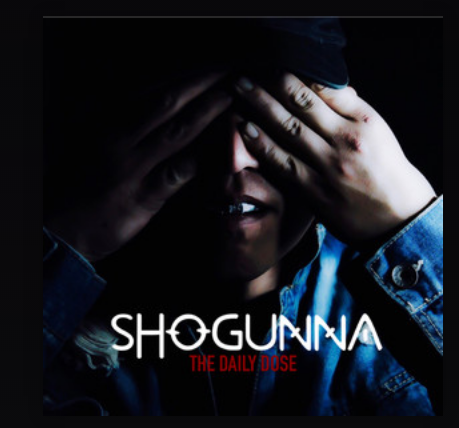 Shogunna - The Daily Dose (Album)